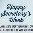 Happy Secretary Week!